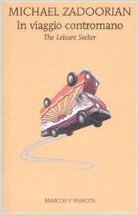 """La copertina del libro """"In viaggio contromano"""" di Michael Zadoorian"""
