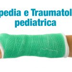 Ortopedia e Traumatologia Pediatrica