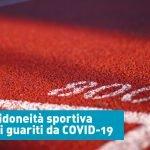 Visita per idoneità sportiva per atleti guariti da Covid-19